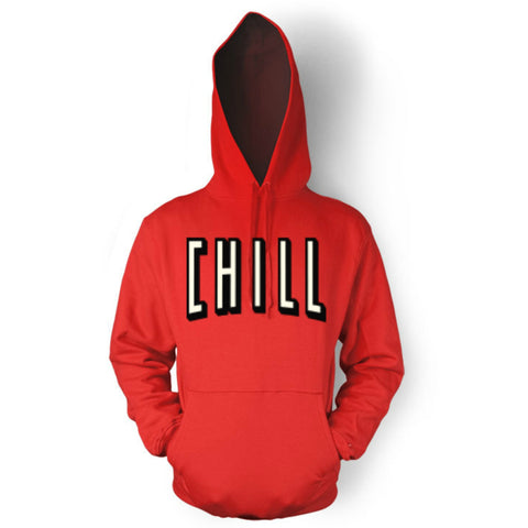 CHILL Adult Unisex Hooded Sweatshirt