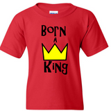 Born A King - Toddler/Youth - Random Tees & Things
