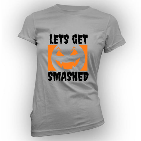 Lets Get Smashed Women's Tee