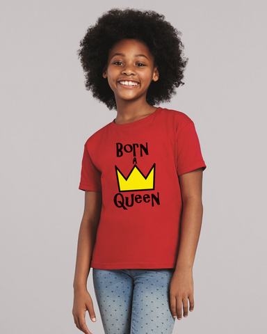 Born A Queen - Toddler/Youth - Random Tees & Things