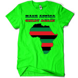 Make Africa Great Again Unisex Tee
