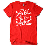 Your Vibe Attracts Your Tribe Unisex Tee