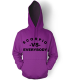 Scorpio VS Everybody Unisex Hooded Sweatshirt
