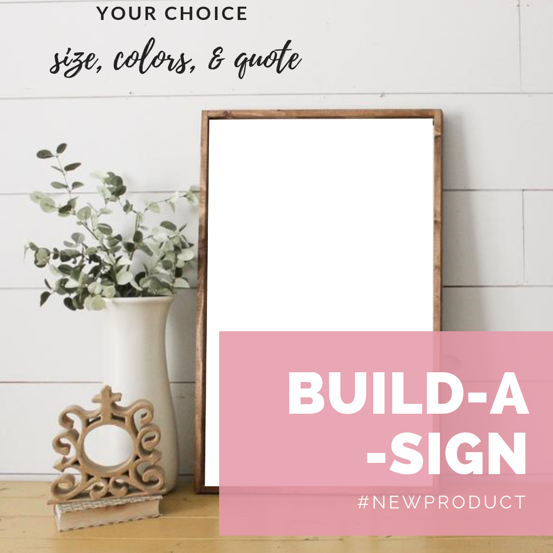 BUILD-A-SIGN CUSTOMIZABLE