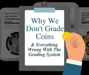Why We Don't Grade Coins