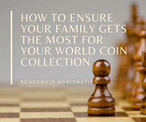 Estate Planning for World Coins