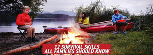 12 Survival Skills All Families Should Know