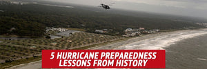 5 Hurricane Preparedness Lessons from History