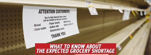 What to Know about the Expected Grocery Shortage