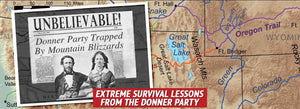 Extreme Survival Lessons from the Donner Party