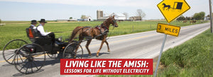Living like the Amish: Lessons for Life without Electricity