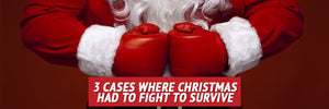 3 Cases Where Christmas Had to Fight to Survive