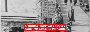 Economic Survival Lessons from the Great Depression
