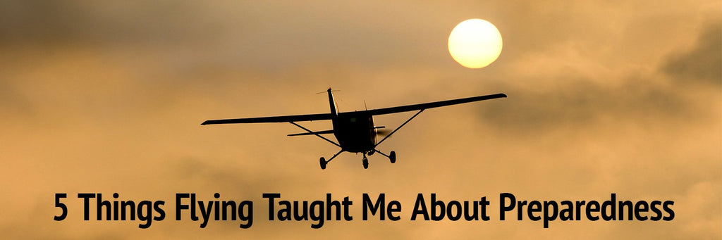 5 Things Flying Taught Me About Preparedness