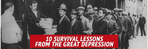 10 Survival Lessons from the Great Depression