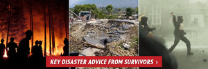 Key Disaster Advice from Survivors