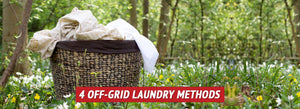 4 Off-Grid Laundry Methods