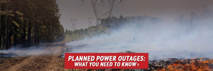 Planned Power Outages: What You Need to Know