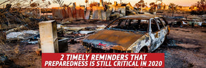 2 Timely Reminders That Preparedness Is Still Critical in 2020