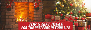 Giving the Gift of Preparedness & Self-Reliance