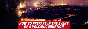 How to Prepare in the Event of a Volcanic Eruption