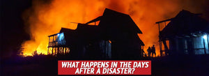 What Happens in the Days after a Disaster?