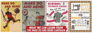 What We Can Learn from the Make Do and Mend Campaign