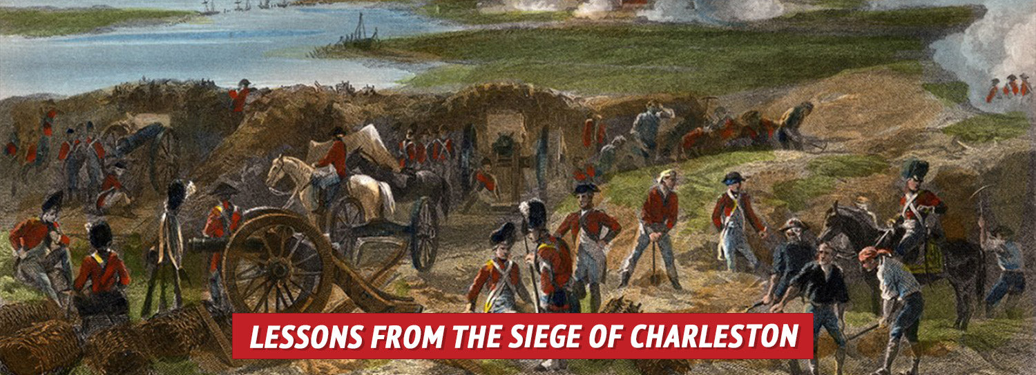 Lessons from the Siege of Charleston