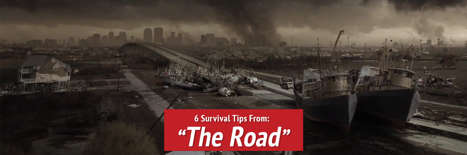 6 Survival Tips from the Movie The Road - Survival Scout