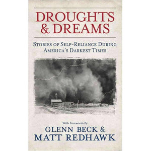 Droughts & Dreams: Stories of Self-Reliance During America's Darkest Times - My Patriot Supply