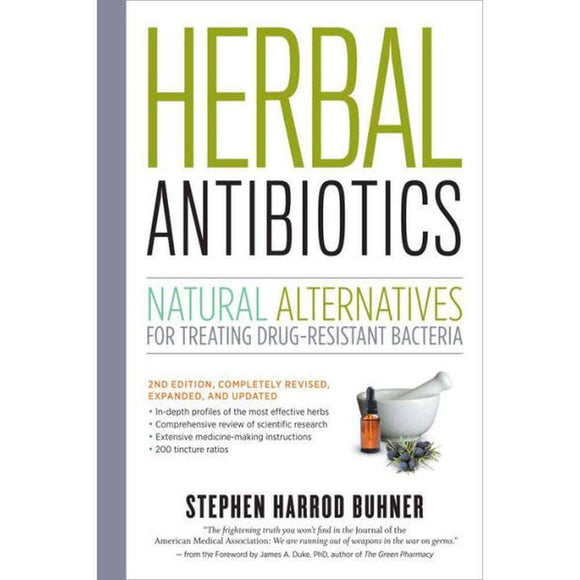 Herbal Antibiotics: Natural Alternatives for Treating Drug-resistant Bacteria - My Patriot Supply
