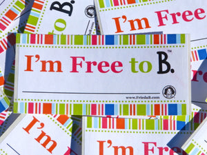 """I'm Free to B."" Stickers - Pack of 10"