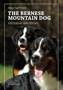 The Bernese Mountain Dog - Yesterday and Today