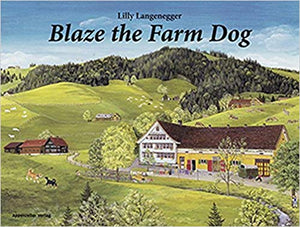Swiss Farm Dog Books by Lilly Langenegger