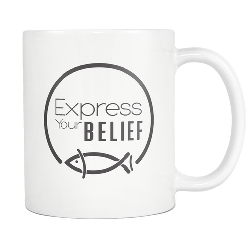 Express Your Belief (Mug)