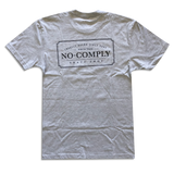 No-Comply Locally Grown Shirt
