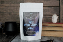Load image into Gallery viewer, Tea. Earl Grey. Hot.