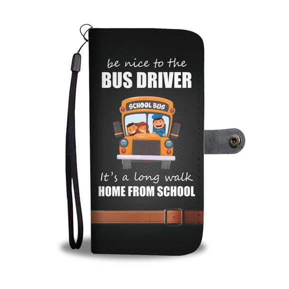 Be Nice To The Bus Driver
