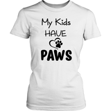 My Kids Have Paws - 7 colors