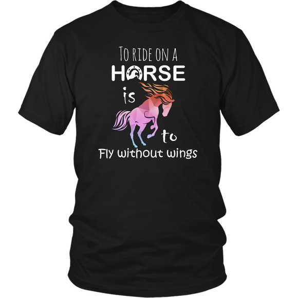 To ride on a Horse is to fly without wings - 13 colors