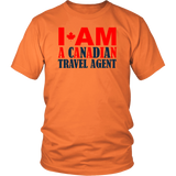 I Am A Canadian Travel Agent - 13 colors