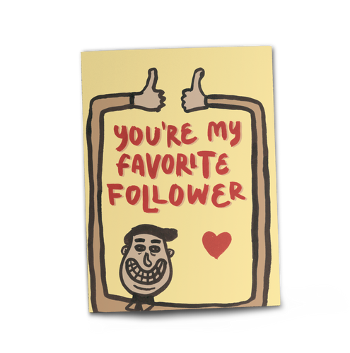 Favorite Follower Card