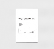 Quiet Surfing Zine