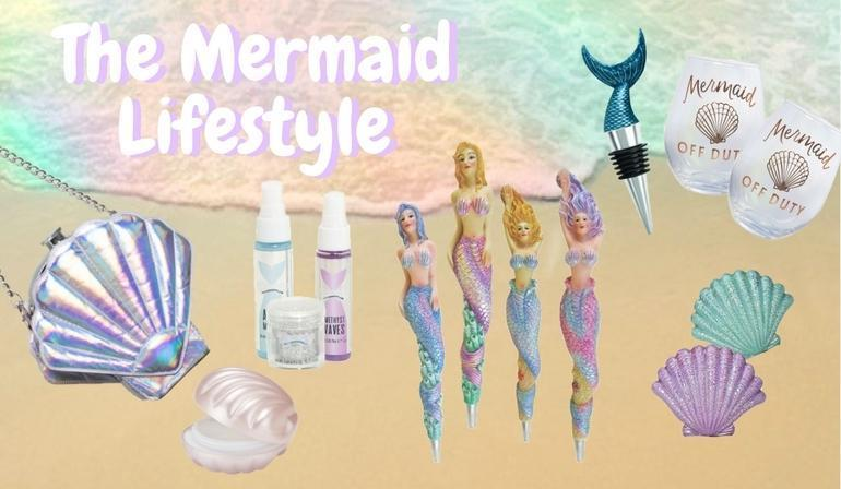 How to Live the Mermaid Lifestyle