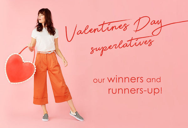 Valentine\'s Day Superlatives: Our Winners and Runners-Up! – Always ...