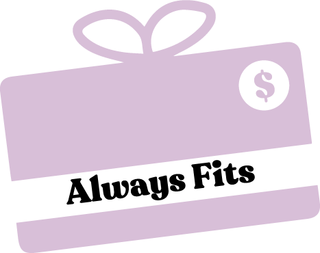 $20 Gift Card - AlwaysFits.com Exclusive - AlwaysFits.com