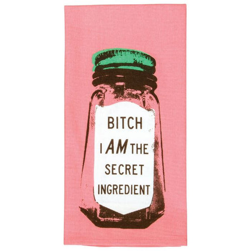 Bitch I Am the Secret Ingredient Dish Towel