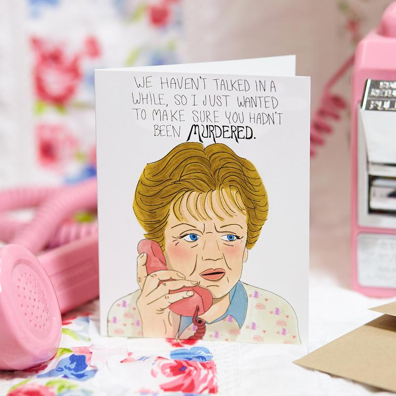 Wanted to Make Sure You Hadn't Been Murdered Card - Debbie Draws Funny - AlwaysFits.com