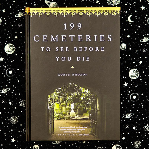 199 Cemeteries to See Before You Die Book - Hachette Book Group - AlwaysFits.com