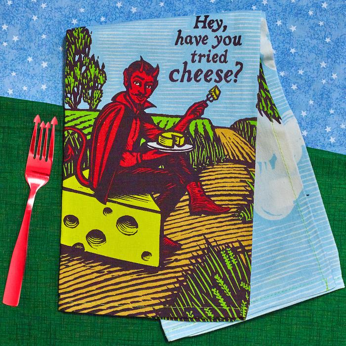 Hey, Have You Tried Cheese? Dish Towel - Blue Q - AlwaysFits.com